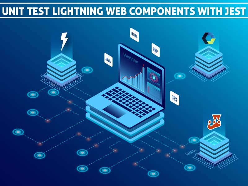 Unit Test Lightning Web Components with Jest-01