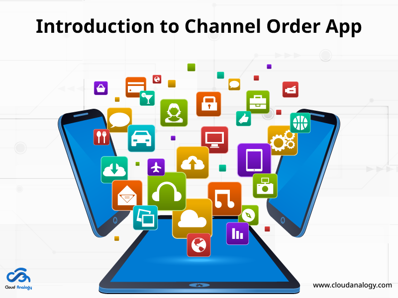 Introduction to Channel Order App