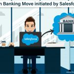 Open Banking Move initiated by Salesforce