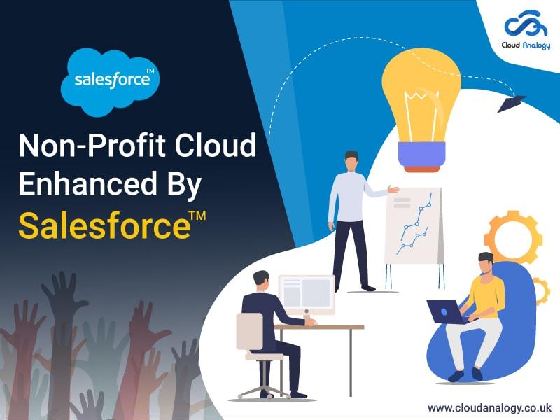Non-Profit Cloud Enhanced By Salesforce
