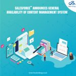 Salesforce Announces General Availability Of Content Management System