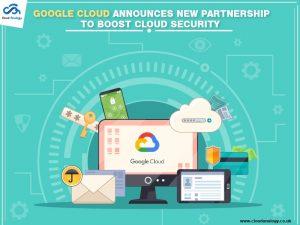 Google Cloud Announces New Partnership to Boost Cloud Security