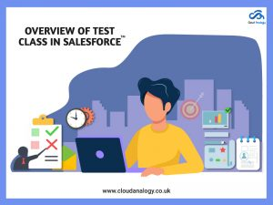 Overview of Test Class in Salesforce