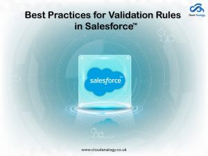 Best Practices for Validation Rules in Salesforce